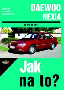 Daewoo Nexia - Kniha Jak na to